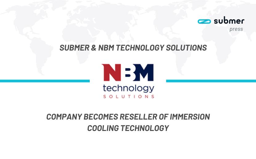 Submer & NBM Technologies