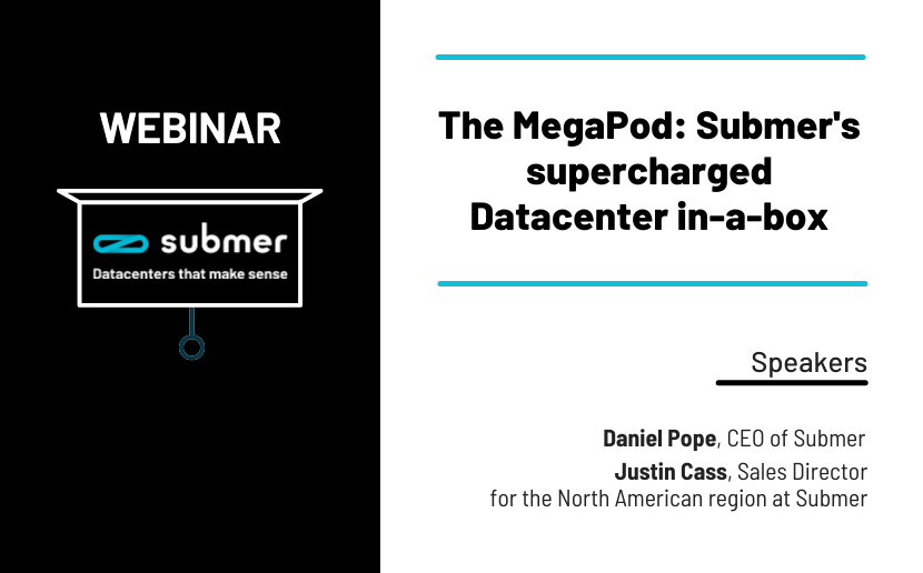 The MegaPod: Submer's supercharged Datacenter in-a-box