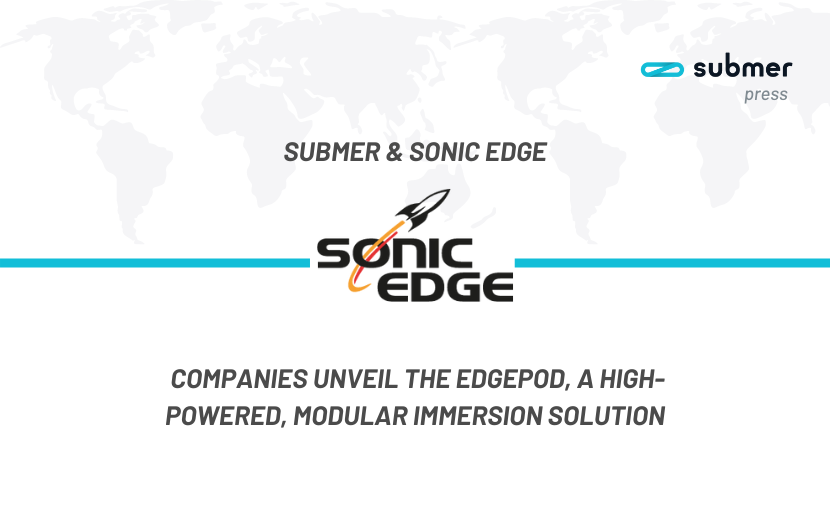 Sonic Edge and Submer
